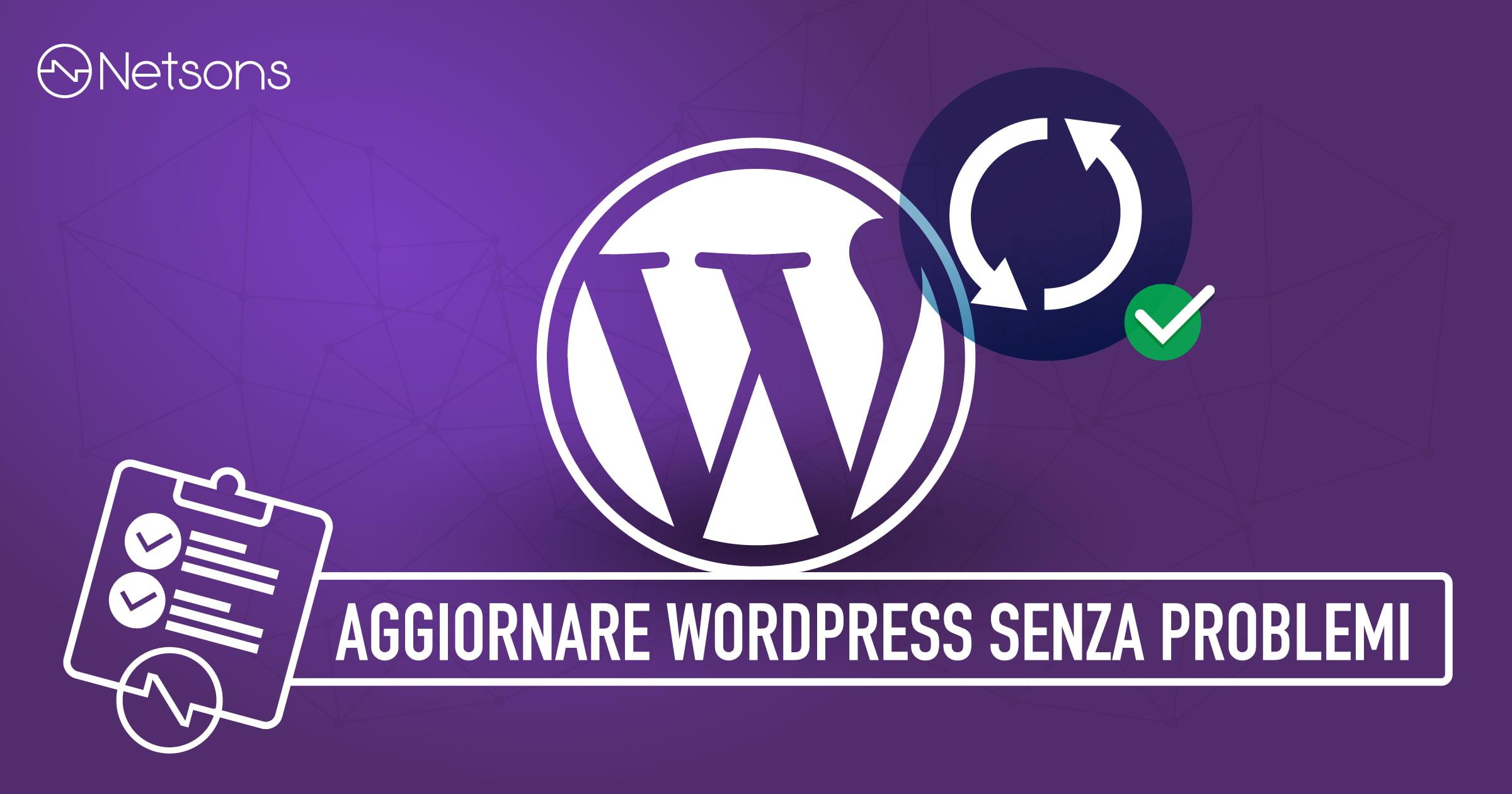 Come aggiornare WordPress senza problemi