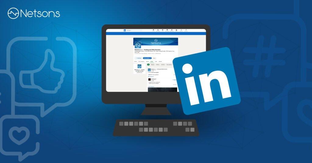 Come gestire una pagina aziendale su Linkedin in 5 step