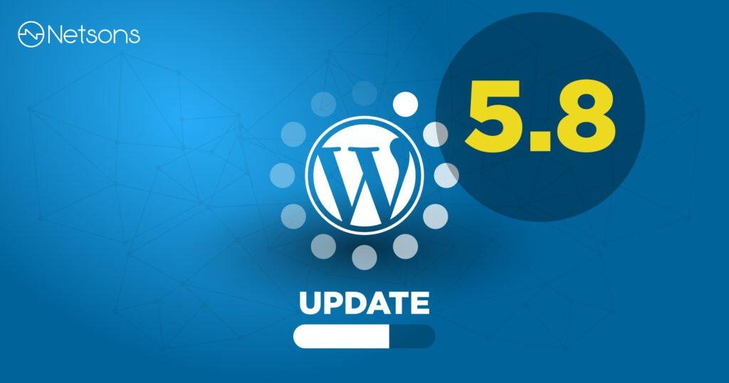 Wordpress 5.8 aggiornamento CMS - cosa c'è di nuovo